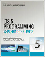 IOS 5 Programming Pushing the Limits:...