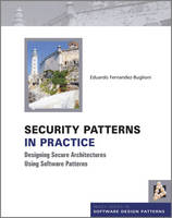 Security Patterns in Practice:...