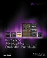 Pro Tools 10 Advanced Post Production...