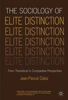 The Sociology of Elite Distinction:...