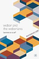 Weber and the Weberians