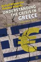 Understanding the Crisis in Greece:...