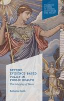 Beyond Evidence Based Policy in ...