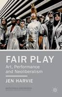Fair Play: Art, Performance and...
