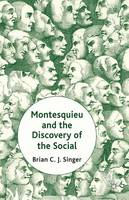 Montesquieu and the Discovery of the...