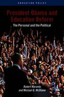 President Obama and Education Reform:...