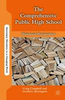 The Comprehensive Public High School:...
