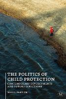 The Politics of Child Protection:...