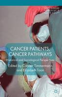 Cancer Patients, Cancer Pathways:...