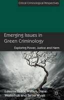 Emerging Issues in Green Criminology:...