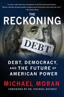 The Reckoning: Debt, Democracy and ...