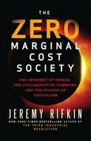 The Zero Marginal Cost Society: The...