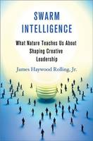 Swarm Intelligence: What Nature...