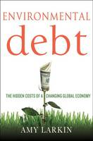 Environmental Debt: The Hidden Costs...
