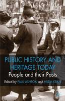 Public History and Heritage Today:...