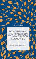 ECO-Cities and the Transition to Low...