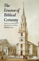 The Erosion of Biblical Certainty:...