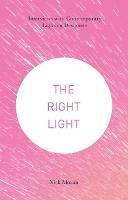 The Right Light: Interviews with...