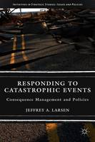 Responding to Catastrophic Events:...