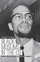 Black Muslims in the US: History,...