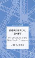 Industrial Shift: The Structure of ...