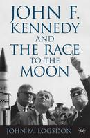 John F. Kennedy and the Race to the Moon