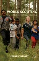 World Scouting: Educating for Global...