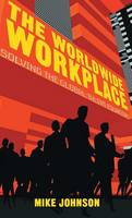 The Worldwide Workplace: Solving the...