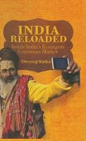India Reloaded: Inside India's...