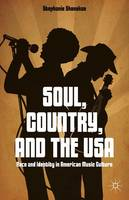Soul, Country, and the USA: Race and...
