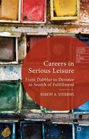 Careers in Serious Leisure: From...