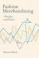 Fashion Merchandising: Principles and...