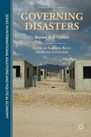 Governing Disasters: Beyond Risk Culture