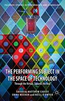 The Performing Subject in the Space ...