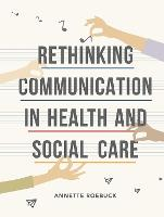 Rethinking Communication in Health ...