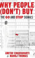Why People Don't Buy: The Go and Stop...