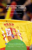 Spanish Football and Social Change:...