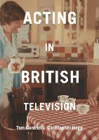Acting in British Television