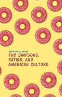 The Simpsons, Satire, and American...