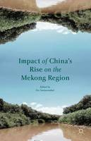 Impact of China's Rise on the Mekong...