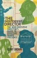 The Independent Director: The...