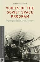 Voices of the Soviet Space Program:...