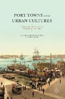 Port Towns and Urban Cultures:...