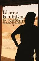 Islamic Feminism in Kuwait: The...