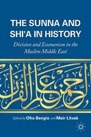 The Sunna and Shi'a in History:...