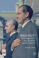 Sold Out? US Foreign Policy, Iraq, ...