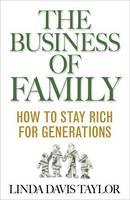 The Business of Family: How to Stay...