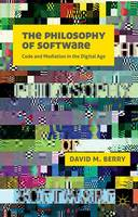 The Philosophy of Software: Code and...