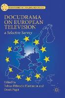 Docudrama on European Television: A...