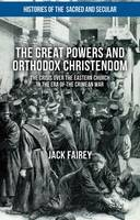 The Great Powers and Orthodox...